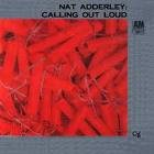 NAT ADDERLEY Calling Out Loud (aka Comin' Out Of The Shadows) album cover