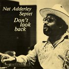 NAT ADDERLEY Don't Look Back album cover