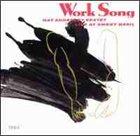 NAT ADDERLEY Work Song - Live At Sweet Basil album cover