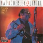 NAT ADDERLEY Talkin' About You album cover