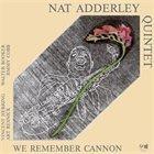 NAT ADDERLEY We Remember Cannon album cover