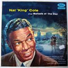 NAT KING COLE Ballads of the Day album cover