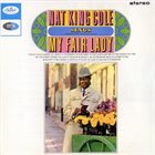 NAT KING COLE Nat King Cole Sings My Fair Lady album cover