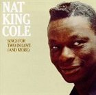 NAT KING COLE Sings for Two in Love (And More) album cover