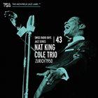NAT KING COLE Swiss Radio Days Jazz Series Vol. 43 - Zurich 1950 album cover