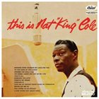 NAT KING COLE This Is Nat