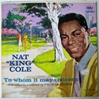 NAT KING COLE To Whom It May Concern album cover