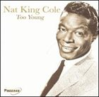 NAT KING COLE Too Young album cover