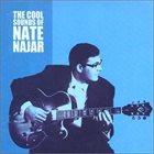 NATE NAJAR The Cool Sounds of Nate Najar album cover