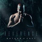 NATHAN EAST Reverence album cover