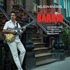 NELSON RIVEROS Camino Al Barrio album cover