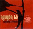 NGUYÊN LÊ Maghreb and Friends album cover