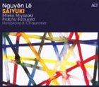 NGUYÊN LÊ Saiyuki album cover