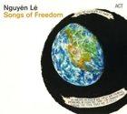 NGUYÊN LÊ Songs Of Freedom album cover