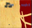 NGUYÊN LÊ Tales from Viêt-nam album cover