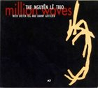 NGUYÊN LÊ The Nguyên Lê Trio : Million Waves album cover