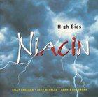 NIACIN — High Bias album cover