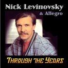 NICK LEVINOVSKY Through The Years album cover