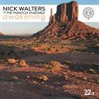 NICK WALTERS & THE PARADOX ENSEMBLE Awakening album cover