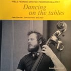 NIELS-HENNING ØRSTED PEDERSEN Dancing On The Tables album cover