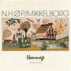 NIELS-HENNING ØRSTED PEDERSEN Hommage, Once Upon a Time album cover