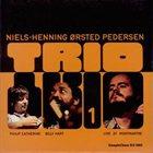 NIELS-HENNING ØRSTED PEDERSEN Trio 1 album cover