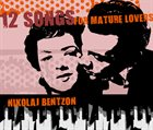 NIKOLAJ BENTZON 12 Songs For Mature Lovers album cover