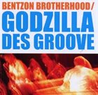 NIKOLAJ BENTZON Bentzon Brotherhood  : Godzilla Des Groove album cover