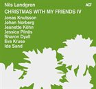 NILS LANDGREN Christmas With My Friends IV album cover