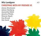 NILS LANDGREN Christmas With My Friends VI album cover