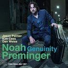 NOAH PREMINGER Genuinity album cover