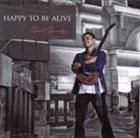 NOEL MENDEZ Happy to Be Alive album cover