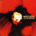 NUCLEUS Live In Bremen album cover