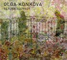 OLGA KONKOVA Return Journey album cover