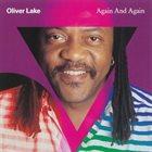 OLIVER LAKE Again And Again album cover