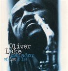 OLIVER LAKE Matador of 1st & 1st album cover