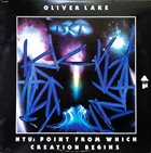 OLIVER LAKE NTU: Point from which Creation Begins album cover