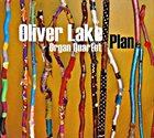 OLIVER LAKE Oliver Lake Organ Quartet : Plan album cover