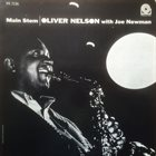 OLIVER NELSON Oliver Nelson With Joe Newman : Main Stem album cover