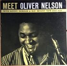 OLIVER NELSON Meet Oliver Nelson With Kenny Dorham & Ray Bryant album cover