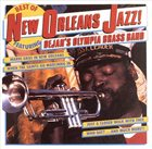 OLYMPIA BRASS BAND / DEJAN'S OLYMPIA BRASS BAND Best of New Orleans Jazz! album cover