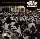 OLYMPIA BRASS BAND / DEJAN'S OLYMPIA BRASS BAND New Orleans Street Parade album cover