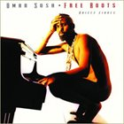 OMAR SOSA Free Roots (Raices Libres) album cover