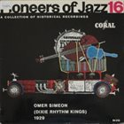 OMER SIMEON Pioneers of Jazz, 16 - Omer Simeon (Dixie Rhythm Kings) 1929 album cover