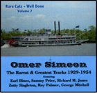 OMER SIMEON Rare Cuts Well Done - Volume 7 album cover