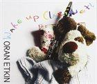 ORAN ETKIN Wake Up Clarinet album cover