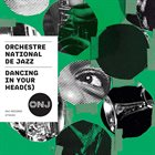 ORCHESTRE NATIONAL DE JAZZ Dancing on Your Head(S) album cover