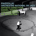 ORCHESTRE NATIONAL DE JAZZ Piazzolla! album cover