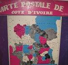 ORCHESTRE POLY-RYTHMO DE COTONOU Carte Postale De Cote D'Ivoire album cover