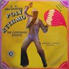 ORCHESTRE POLY-RYTHMO DE COTONOU Vol. 4 - Yehouessi Leopold Batteur album cover